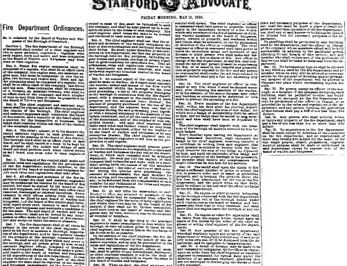 "1885-05-15: Borough of Stamford Adopts Ordinances  Establishing the ""First"" Stamford Fire Department"